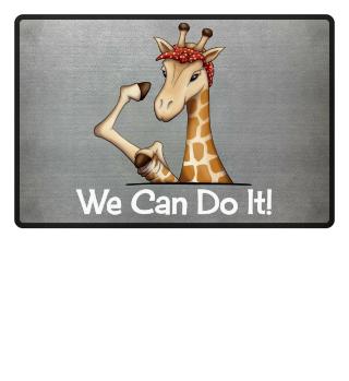 We can do it Giraffe gift women rights