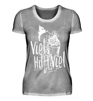 Premium Shirt - Viel Hilft Viel
