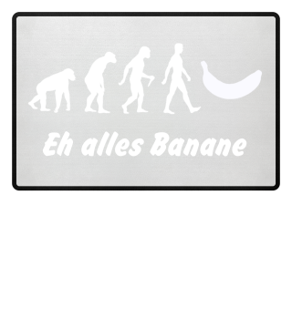 Evolution Of Humans - Banana IIa