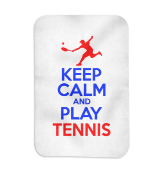 KEEP CALM TENNIS Stay calm and play tenn