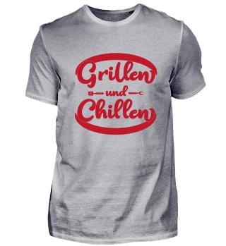 Grillen und chillen - BBQ Shirt
