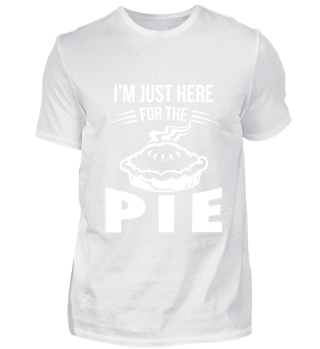 I'm just here fore the pie