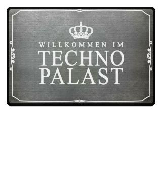 Fußmatte Techno - Willkommen im Palast