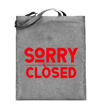 ☛ SORRY · CLOSED #1R