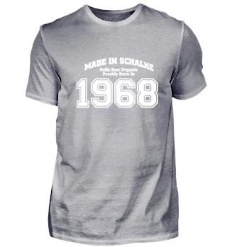 Made in Schalke freshly born in 1968