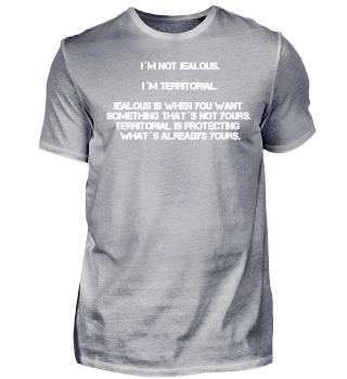 Eifersuchts Shirt