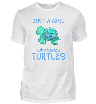 Just A Girl Who Loves Turtle Schildkröte