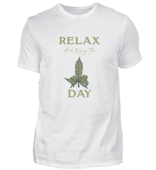 Relax and enjoy the Day tees Geschenk