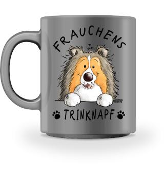 Frauchens Trinknapf Sheltie I Tasse