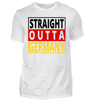 Straight Outta Germany Deutschland