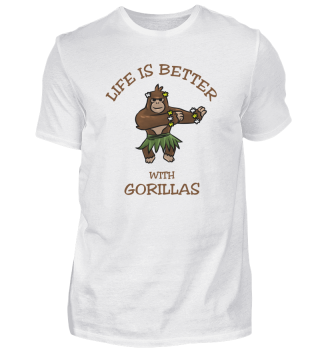 Life Is Better With gorillas