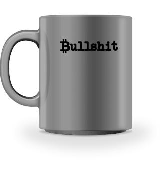 BITCOIN Bullshit Shirt Crypto BTC