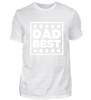 Best Dad - Happy Fathers Day Gift
