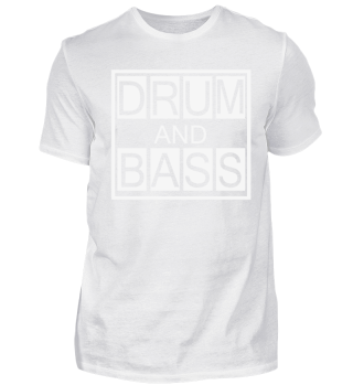 Drum and Bass Gift Shirt