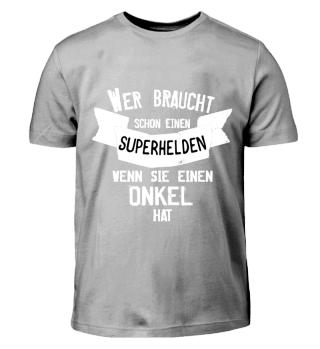 Mein Onkel ist mein Superheld T-Shirt