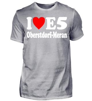 I love E5 Oberstdorf Meran Fernwandern