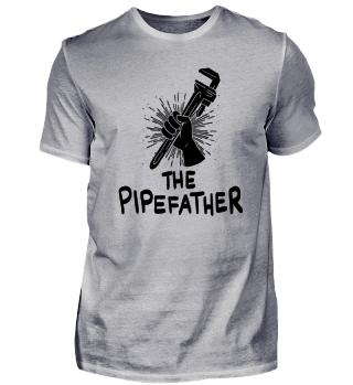 The Pipefather Klempner Gas Wasser Installateur Handwerker Bauarbeiter Sanitär Cool Lustig Geschenk