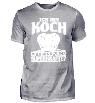 Koch Köchin Shirt Ich Bin