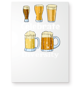 Celebrate Beer Diversity Funny Drinking