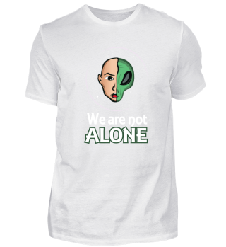 Aliens are among us! Grea Alien Shirt