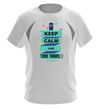 ★ KEEP CALM and TIME TRAVEL I