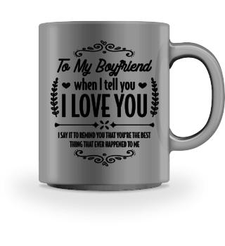 My boyfriend is the best... - Gift