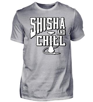 SHISHA AND CHILL | Hookah Shirt