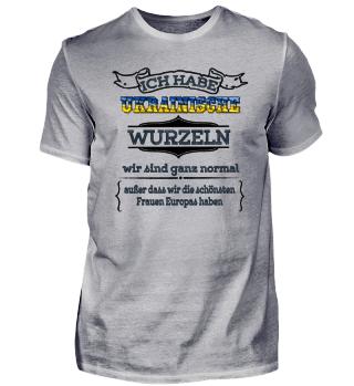 Ich habe ukrainische Wurzeln - Ukraine Shirt