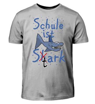 Schule ist Shark / Stark Hai Geschenk Einschulung Junge