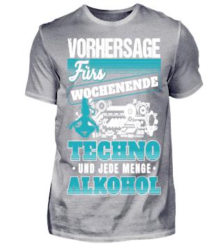 Vorhersage Techno und Alkohol