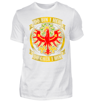 Tirol-Do bin i her-Limited Shirt