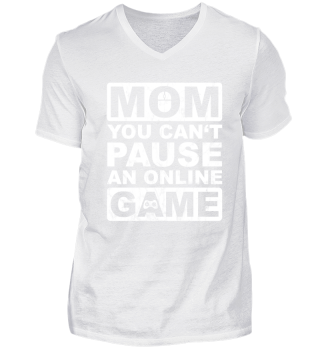 Mom Can't Pause An Online Game Funny