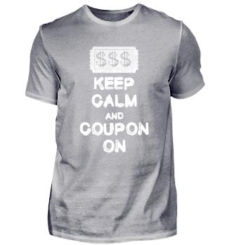 Keep Calm and Coupon On Rabatt Shirt bonus, calm, code, Coupon, dollar, KEEP, rabatt, Sparen, Sparfuchs, ticket T-shirt