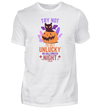 Try Not To Get Unlucky On Halloween Nigh