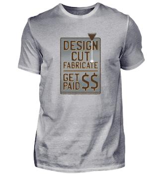 Design Cut Fabricate Get Paid