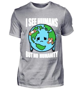 Menschheit Spruch traurige Erde Geschenk