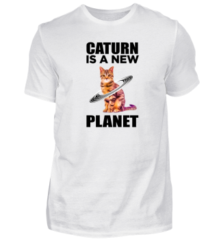 Caturn is a new planet.
