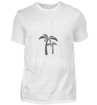 Malle 2019 Party Crew