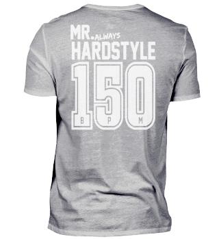 Mr. always Hardstyle 150BPM