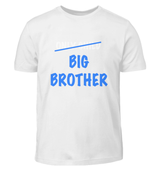 Only child big brother