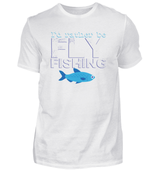 Fly fishing saying | Angler Fischer