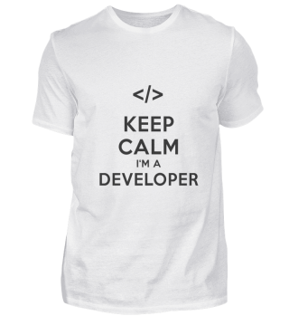 Keep calm I'm a Developer T-Shirt