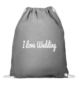 I Love Wedding GymSac