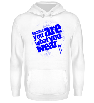 Hoodie | You are what you wear