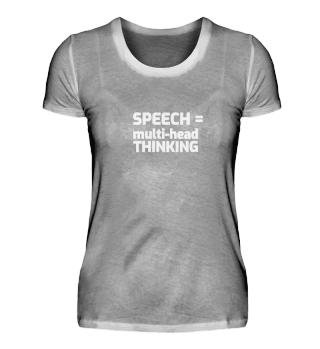Speech = multi-head Thinking