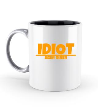 Idiot aber ihrer Pärchen Tasse
