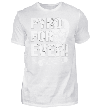 Pyro forever