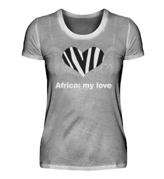 Africa: my love, heart, zebra