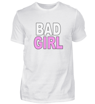 Bad Girl Statement Pink Tochter