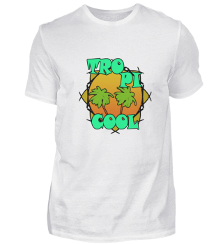 Tropi Cool Sommer Urlaubs Party Shirt